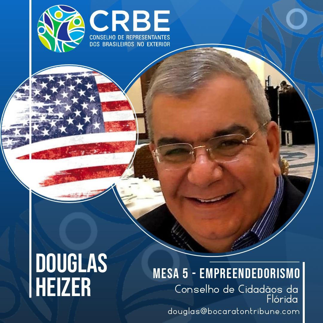 Douglas Heizer é eleito Coordenador da Mesa 5 do CRBE!
