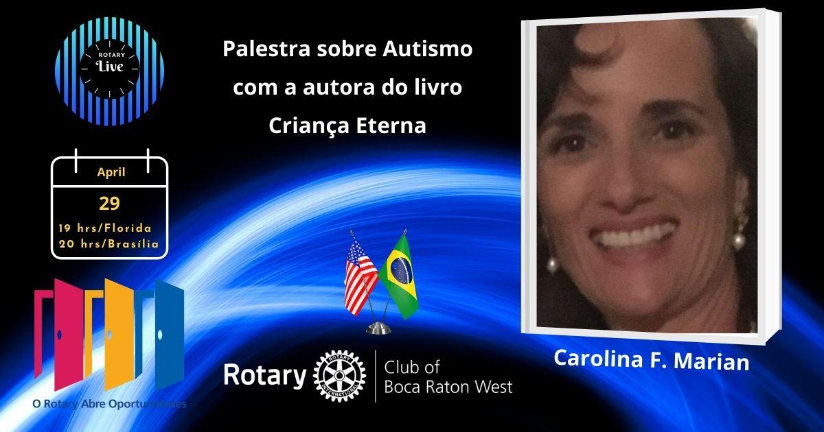 Palestra Sobre Autismo - Reunião Semanal Rotary - Apr 29 2021