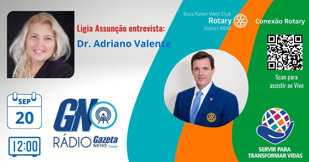 09-20-21 Conexão Rotary Dr. Adriano Valente